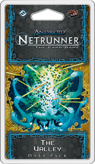Android Netrunner: The Valley