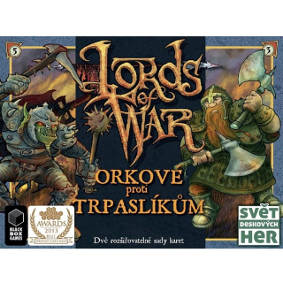 Lords of War: Orkové proti trpaslíkům
